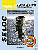 Seloc Engine Manual for 1997 - 2009 Yamaha 2 - Stroke Outboards