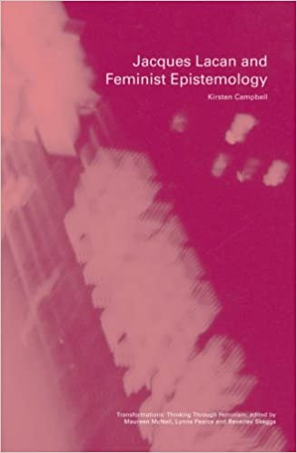 Jacques Lacan and Feminist Epistemology (Transformations)
