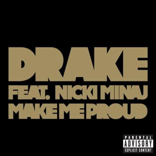 Make Me Proud [Explicit]