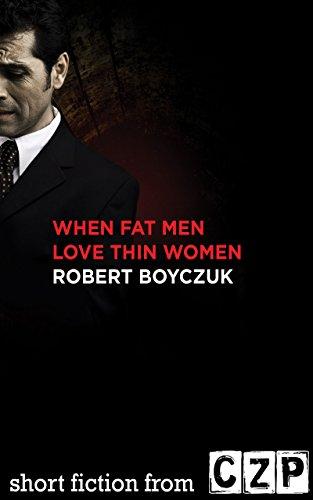 book cover of When Fat Men Love Thin Women