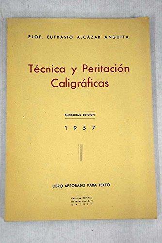 Tecnica y peritacion caligraficas