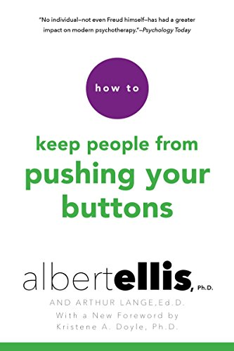 (How to Keep People from Pushing Your Buttons)