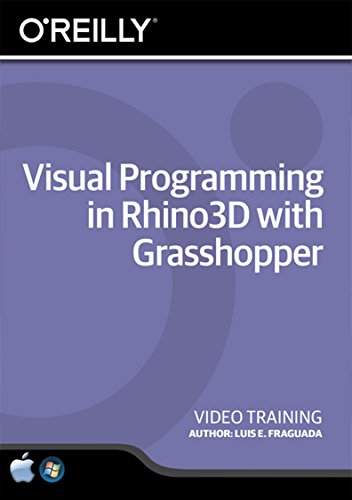 Visual Programming in Rhino3D with Grasshopper - Training DVD by O'Reilly Media