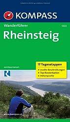Rheinsteig - 17 Tagesetappen: Wanderführer mit Tourenkarten und Höhenprofilen
