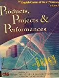 img - for Products, Projects & Performances ( for English Classes of the 21st Century Volume 1 book / textbook / text book