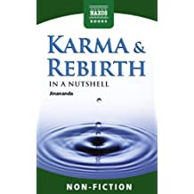 Karma and Rebirth – In a Nutshell