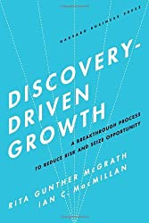 Discovery-Driven Growth (09) by McGrath, Rita Gunther - Macmillan, Ian C [Hardcover (2009)]