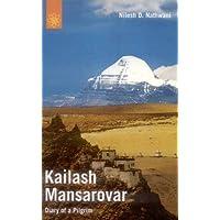 Kailash Mansarovar: Diary of a Pilgrim