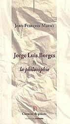 Jorge Luis Borges & la philosophie