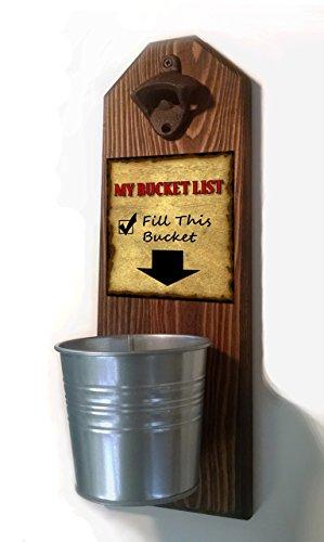 Bucket List Bottle Opener and Cap Catcher. Handmade by a Vet. Solid Pine. Rustic cast iron bottle opener and galvanized bucket. To empty, twist the bucket! Great Gift! (for your beer) (Bucket Of Beer Gift)