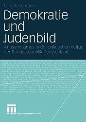 Demokratie und Judenbild: Antisemitismus in der politischen Kultur der Bundesrepublik Deutschland (German Edition)