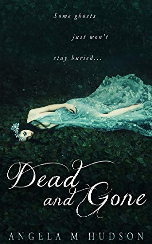 - Dead and Gone
