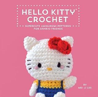 Book Cover: Hello Kitty Crochet: Supercute Amigurumi Patterns for Sanrio Friends