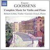 Goossens: Complete Music Violin/ Piano (Naxos: 8572860)
