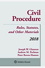 Civil Procedure: Rules, Statutes, and Other Materials 2018 (Supplements) Paperback