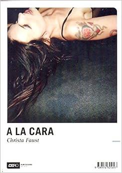 Book A La Cara