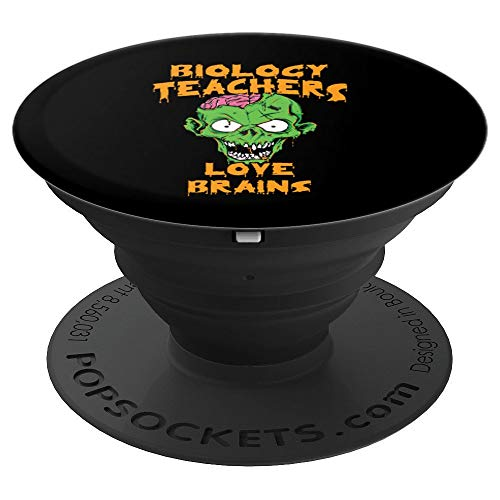 (Biology Teachers Love Brains Halloween Costume Pop Socket - PopSockets Grip and Stand for Phones and)