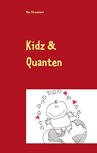 Read Online Kidz & Quanten (German Edition) ebook