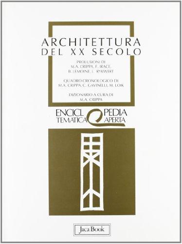 Architettura del XX secolo (Enciclopedia tematica aperta) (Italian Edition)