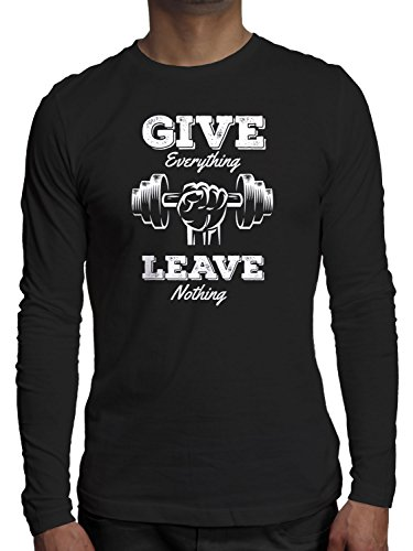 Young Motto Men's GIVE EVERYTHING LEAVE NOTHING Long Sleeve T-Shirt Leave Nothing T-shirt