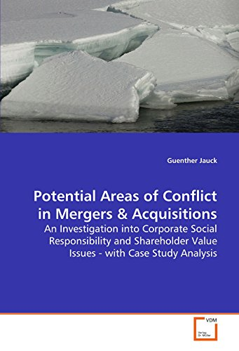 Potential Areas of Conflict in Mergers & Acquisitions: An Investigation into Corporate Social Responsibility and Sha
