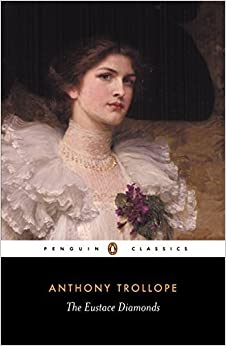 The Eustace Diamonds (Penguin Classics) by Anthony Trollope (2004-12-28)