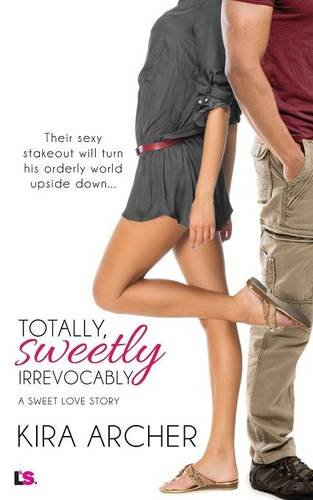 book cover of Totally, Sweetly, Irrevocably