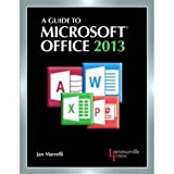 A Guide to Microsofta(R) Office 2013: Text (Lawrenceville Press), Jan Marrelli, 0821965611