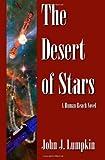 The Desert of Stars, John Lumpkin, 1483927164