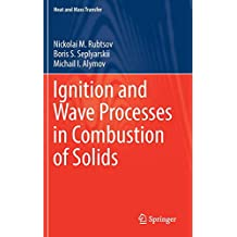 Ignition and Wave Processes in Combustion of Solids (Heat and Mass Transfer)