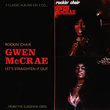 Image Unavailable  sc 1 st  Amazon.com & Gwen Mccrae - Rockin Chair / Letu0027s Straighten It Out - Amazon.com Music