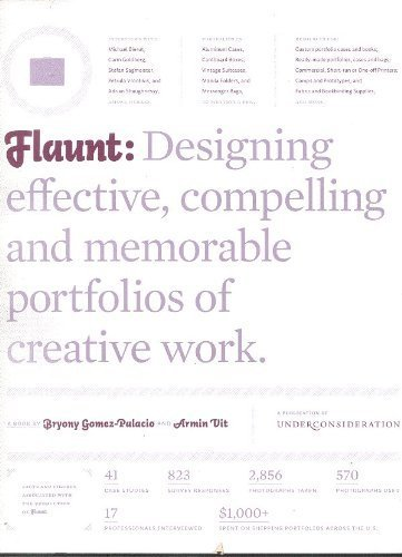 Flaunt : Designing effective, compelling and memorable portfolios of creative Work