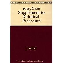 1995 Case Supplement to Criminal Procedure
