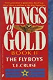 The Flyboys, T. E. Cruise, 0445206306