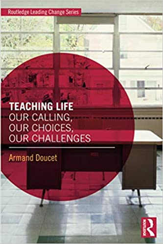 Our Choices Teaching Life Our Challenges Our Calling