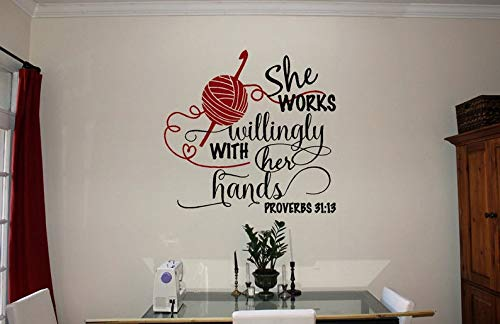 (BYRON HOYLE She Works Willingly with Her Hands Proverbs 31:13 Craft Room Decals Crochet Decals Knitting Decals Yarn Quotes Craft Room Decor )