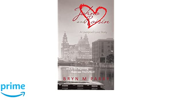 JOHNO AND ROISIN- A LIVERPOOL LOVE STORY- and in the beginning there was TROUBLE!