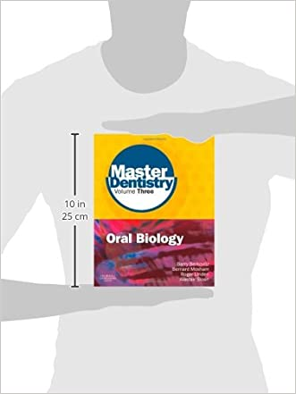 Master Dentistry Volume 3 Oral Biology: Oral Anatomy, Histology ...