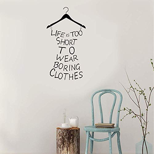 Wall Stickers Art Decor Vinyl Peel and Stick Mural Removable Wall Decals Proverb Life is Too Short to Wear Boring Clothes Decor Saying for Girl's Bedroom Fitting Room Store Quotes