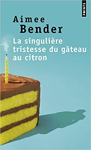 Book Singuli're Tristesse Du Gteau Au Citron(la) (French Edition)