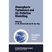 Atmospheric Turbulence and Air Pollution Modelling: A Course held in The Hague, 21–25 September, 1981