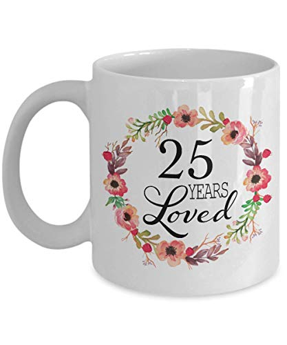 25th Birthday Gifts for Women - Gift for 25 Year Old Female - 25 Years Loved Since 1994 - Coffee Mug for Wife Her Mom in Law Sister Aunt