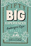 Fifty Big Experiences on Ambergris