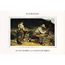 Gustave Courbet's `Les casseurs de pierres': Aspects of a Major Work of Art