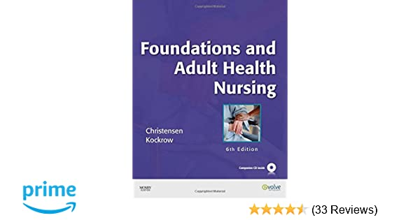 Foundations And Adult Health Nursing 9780323057288