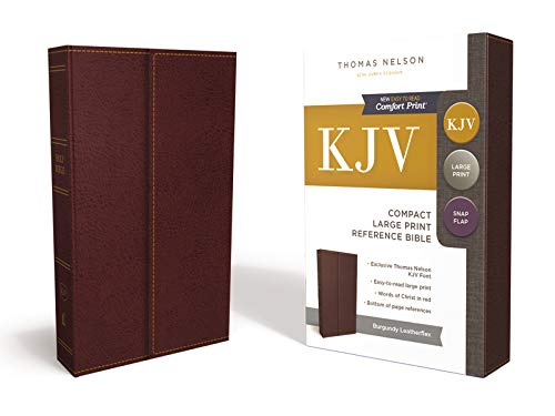KJV, Reference Bible, Compact, Large Print, Snapflap Leather-Look, Burgundy, Red Letter Edition: Holy Bible, King James Version