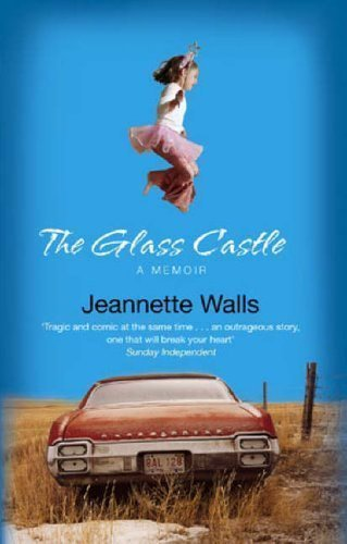 The Glass Castle: A Memoir of Walls, Jeannette New Edition on 04 May 2006