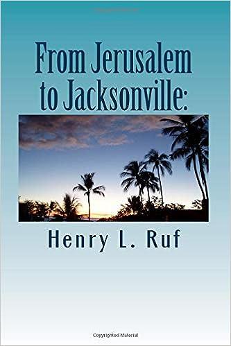 ผลการค้นหารูปภาพสำหรับ from jerusalem to jacksonville