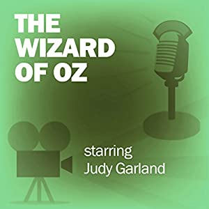 The Wizard of Oz (Dramatized) Radio/TV
