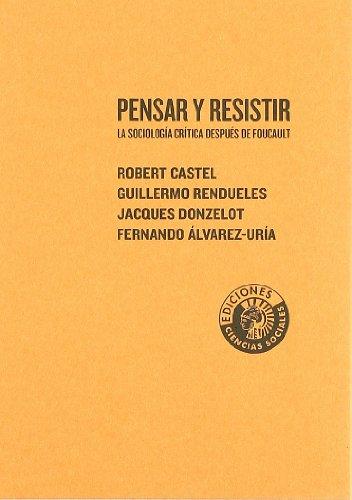 Descargar Libro Pensar Y Resistir Sociologia Crit Robert Castel